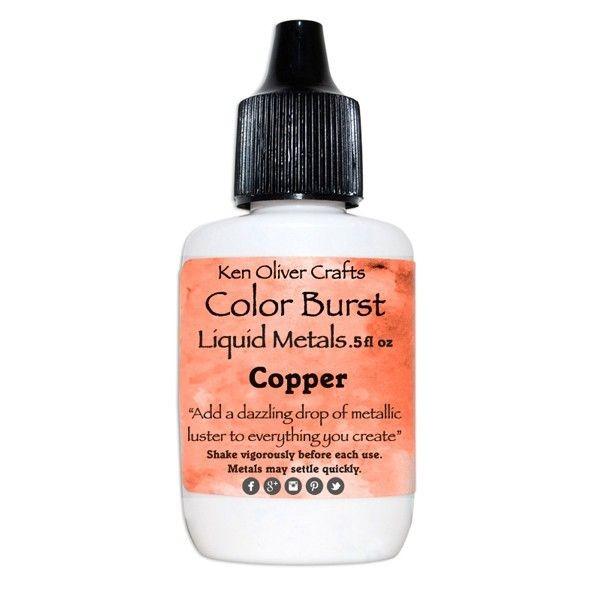 Ken Oliver Crafts Color Burst Liquid Metals Copper