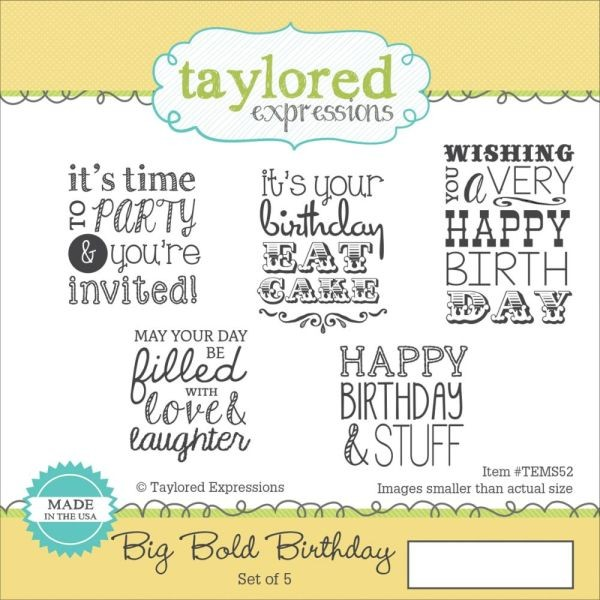Taylored Expressions Big Bold Birthday